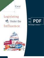 Legislating Under the Influence