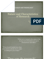 Nature and Characteristics of Research