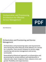 Orchestration and Provisioning Architecture for Effective Service Management