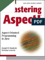 Mastering Aspectj Aspect Oriented Programming in Java