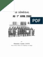 Le Senegal Au 1er Avril 2000 - Partie 1 - Des Bases Solides