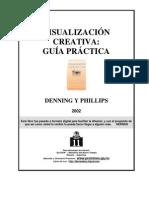 Denning y Phillips - Visualización Creativa, Guía Práctica