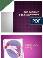 Talk 4 - The Positive Pregnancy Test-mrs. n. Davidt