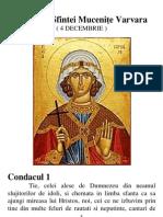 Acatistul Sfintei Muceniţe Varvara