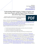 Understanding High Frequency Trading in Equities and Other Asset Classes With the Speed Traders Workshop 2012 DVD Video Package
