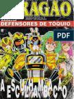 dragão brasil especial - advanced defensores de tóquio