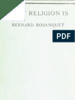 Bernard Bosanquet WHAT RELIGION IS London 1920