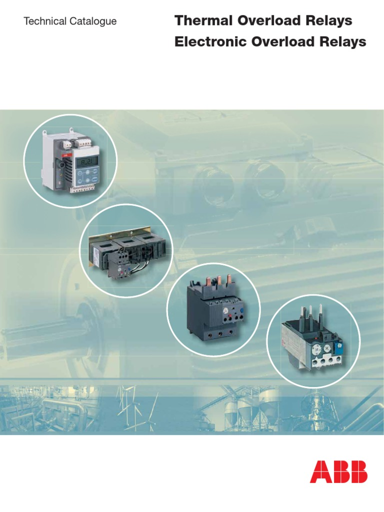 Abb Thermal And Electronic Overload Relays Relay Fuse Electrical Three Phase Wiring Diagram Motor Principle