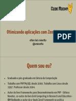 20111207 - Otimizando Aplicações com Zend Framework