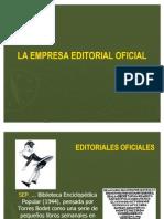 Breve y muy compendioso paseo por la historia de la industria editorial mexicana