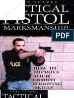 Tactical Pistol Marksmanship How to Improve Your Combat Shooting Skills Gabriel Suarez