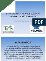 Entrenamiento a Los Equipos Comer CIA Les de Telmex