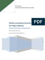 POLÍTICA MONETARIA DURANTE EL SEXENIO DE FELIPE CALDERÓN