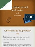 Experiment of Salt and Water_Anushka