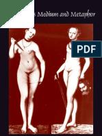 The Body as Medium and Metaphor