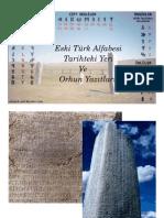 Eski Türk Alfabesi ve Orhun Yazıtları