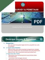Deskripsi Survey & Pemetaan