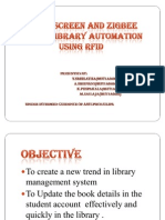 Touch Screen and Zigbee Based Library Automation Using