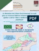 As Diretrizes do Urban Environmental Accords para os Recursos Hidricos Urbanos...