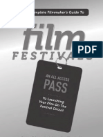 The Complete Filmmaker's Guide to Film Festivals