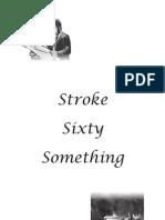 Stroke Sixty Something e Version