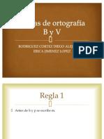 Reglas de ortografía  B y V