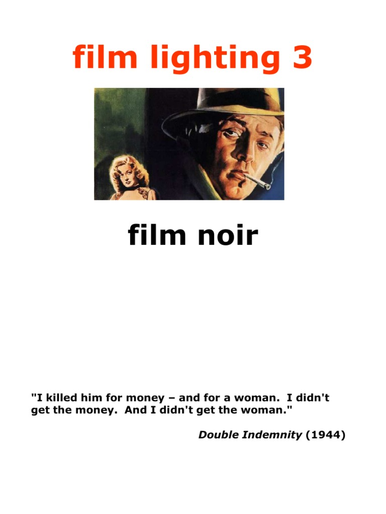 Presentation 2, Part 3 - Film Lighting, Film Noir | Film ...