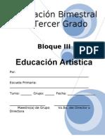3er Grado - Bloque 3 - Educación Artística