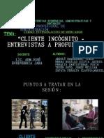 Cliente Incognito- Entrevistas a Prof Undid Ad 2