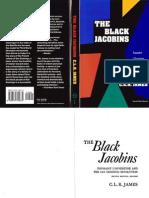 James - The Black Jacobins - Toussant L Ouverture and the San Domingo Revolution (2nd Edition)