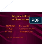 RRP Singh, M. Rigol and D. Huse- Kagome Lattice Antiferromagnets