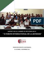 Rapport sur le journées de reflexion sur le II Forum international de la jeuness