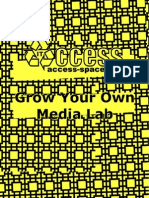 Grow Your Own Media Lab