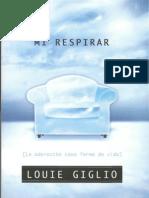 Louie Giglio - Mi Respirar
