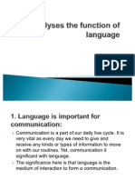 Analyses the Function of Language