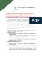 RECONOCIMIENTO Y PAGO LICENCIA MATERNIDAD E INCAPACIDAD MÉDICA