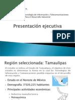 PresentacionEjecutiva TICs Tamaulipas PetroQuimica