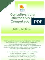 Postura (Conselhos Para Utilizadores de Com Put Adores) - FAPJBA13JUL2010