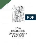 2010 Handbook on Discovery Practice