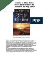 Cómo estudiar la Biblia de las recompensas de la duración del método inductivo por Kay Arthur - 5 estrellas revisión