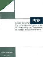 Estudo da Congruência entre Periodização do Treino e os Modelos de Jogo, em Treinadores de Futebol de Alto Rendimento
