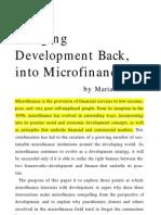 Bringing Development Back, Into Micro Finance