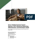 UCCX Reporting Admin & Developer Guide 7.0(1)