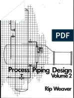 Process Piping Design Vol. 2, Rip Weaver