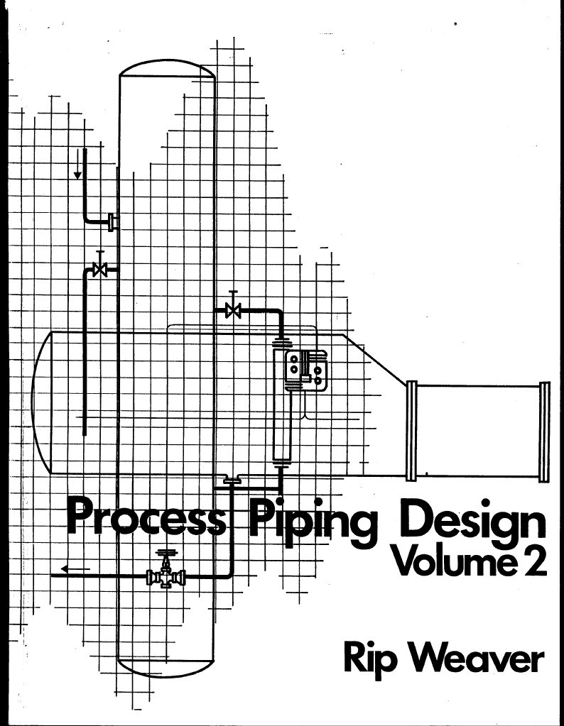 process piping design vol  2  rip weaver