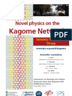 Novel physics on the Kagome Network