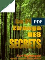 Le Plus Etrange Des Secrets