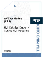 TM-2103 AVEVA Marine (12.1) Hull Detailed Design - Curved Hull Modelling Rev 2.0