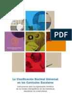 Instrucciones para la organización temática de los fondos bibliograficos de bibliotecas no universitarias