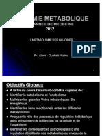 Biochimie Métabolique 1ère med Glucides 2012. Pr. Alami.